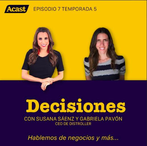Gabriela Pavón, CEO de Distroller – T5/E7